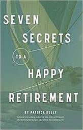 Seven Secrets to a Happy Retirement