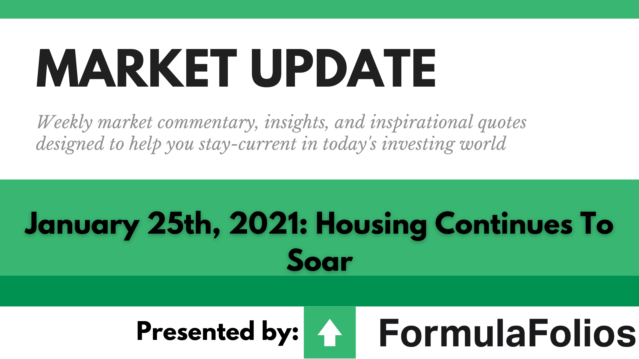 Market Update: Housing Continues To Soar