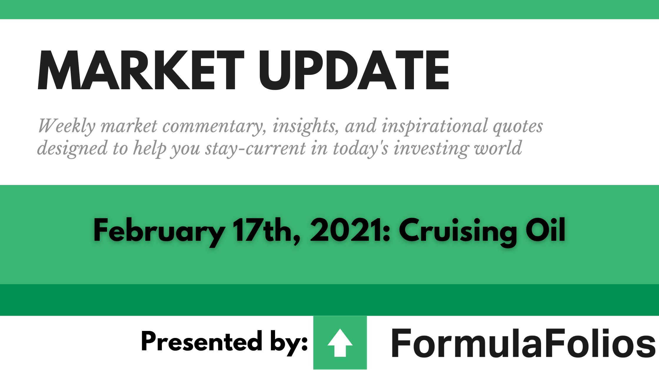 Market Update: Cruising Oil