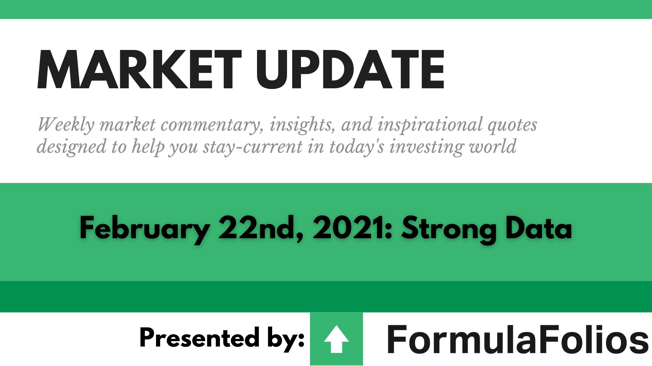 Market Update: Strong Data